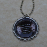 Mortal Instruments City of Bones Quote INSPIRED Bottlecap Necklace