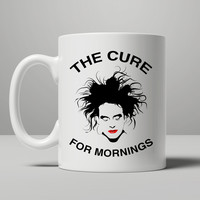 Robert Smith The Cure For Mornings Mug, Tea Mug, Coffee Mug