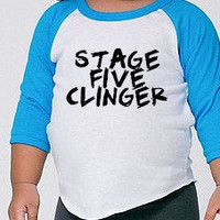 Stage Five Clinger Screenprinted Funny Baby/Toddler Raglan American Apparel