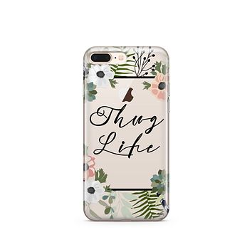 CLEARANCE iPhone 7 Clear Case Cover - Thug Life