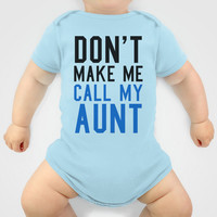 Don't Make Me Call My Aunt Baby Blue Onesuit by CreativeAngel | Society6