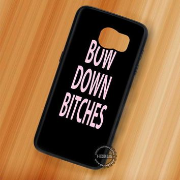 Bow Down Beyonce Bitches Lyric - Samsung Galaxy S7 S6 S5 Note 7 Cases & Covers