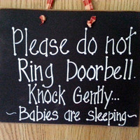 Do not knock, baby sleeping house sign