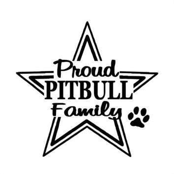 Proud PITBULL Family vinyl Sticker