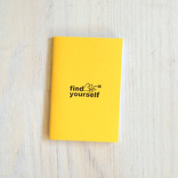 Small Notebook: Find Yourself, Travel, Yellow, Men, Kids, Stocking Stuffer, Favor, Unique, For Her, For Him, Gift, Journal, Notebook, B280