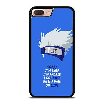 KAKASHI NARUTO QUOTE iPhone 8 Plus Case Cover