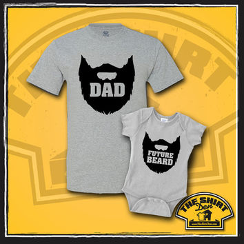 Father and Son Matching T-Shirts - Tee - Matching Dad And Baby - New Baby - Father And Baby Set - Father's Day - Dad & Future Beard - Beards