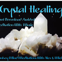 Crystal Healing Meditation- INSTANT DOWNLOAD-Guided Visual Meditation With Music, MP3, Crystal Energy Healer, Empath, Psychic, Angel, TEMPT