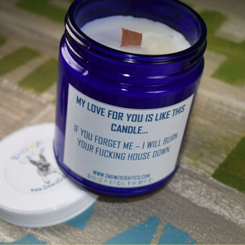 """Scented Soy Candle - 9oz - Politically Incorrect: """"My Love For You..."""""""