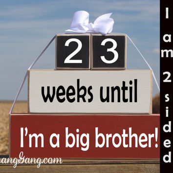 "Pregnancy announcement countdown. Wood Stacking Blocks. ""weeks until I'm a big brother"". Sibling gift. Big sister gift. RED, WHITE, BLACK"