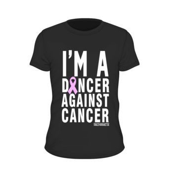 I'm A Dancer Against Cancer T-Shirt 2