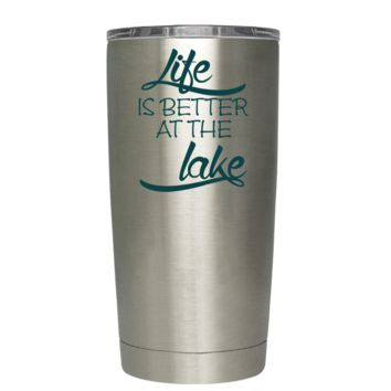 Life is Better at the Lake Stylish on Stainless 20 oz Tumbler