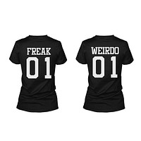 Freak 01 Weirdo 01 Matching Best Friends T Shirts BFF Tees For Two Girls Friends