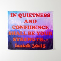 Bible verse from Isaiah 30:15. Tapestry