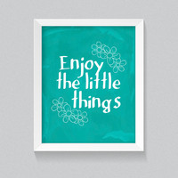 Wall Art Printable, Teal Watercolour Inspirational Home Decor 'Enjoy The Little Things' Instant Quote, Digital Downloads, 8x10 DIY Decor