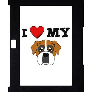 I Heart My - Cute Boxer Dog Galaxy Note 10.1 Case  by TooLoud