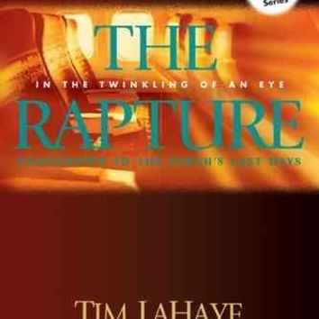 The Rapture: In the Twinkling of an Eye / Countdown to the Earth's Last Days (Countdown to the Rapture)