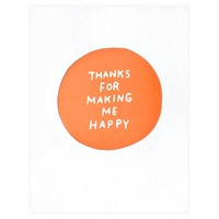 Making Me Happy Greeting Card