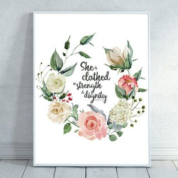 She is Clothed in Strength and Dignity, Proverbs 31:25 Scripture Print, Christian wall decor, Scripture, Bible Quote, Bible Verse Wall Art