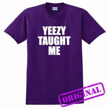 Yeezy Taught Me for shirt purple, tshirt purple unisex adult