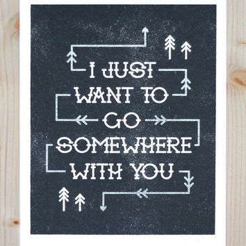 Somewhere With You Print