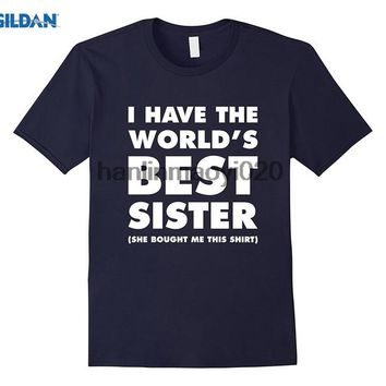 I Have The World's Best Sister (She Bought Me This Shirt) - Siblings - Men's Tee