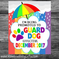 PRINTABLE Personalized I'm Being Promoted To Guard Dog Rainbow Baby Pregnancy Announcement Photo Prop Sign | DIGITAL DOWNLOAD