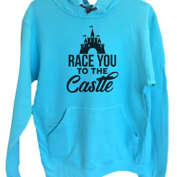 UNISEX HOODIE - Race You To The Castle - FUNNY MENS AND WOMENS HOODED SWEATSHIRTS - 2264