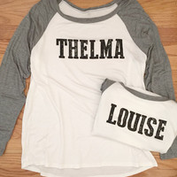 Thelma and Louise Baseball Top