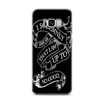 I Solemnly Swear That I Am Up To No Good Samsung Galaxy S8 | Galaxy S8 Plus Case
