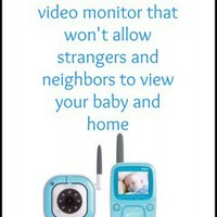 Keep Your Baby Safe: Encrypted Video Monitors