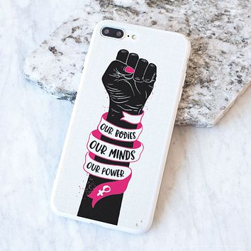 Our Bodies Our Minds Our Power Case