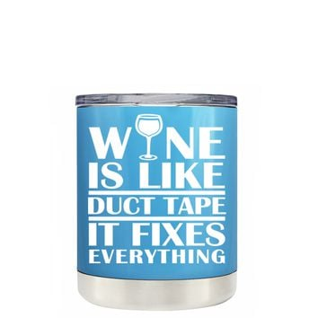 TREK Wine is Like Duct Tape on Baby Blue 10 oz Lowball Tumbler