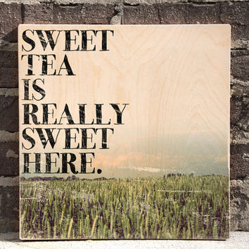 Kitchen Wall Decor, Kitchen Wall Art, Southern Signs, Kitchen Signs, Sweet Tea is Really Sweet