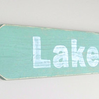 "Lake Sign: ""Lake"" Arrow Sign / Reclaimed Wood Sign / Distressed Finish / Green and White / Lake Décor; 24"" long; Custom orders welcome!"