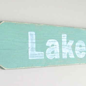 """Lake Sign: """"Lake"""" Arrow Sign / Reclaimed Wood Sign / Distressed Finish / Green and White / Lake Décor; 24"""" long; Custom orders welcome!"""