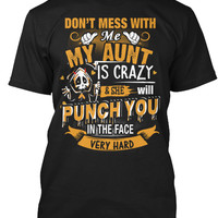Don't Mess With Me, My Aunt Is Crazy!