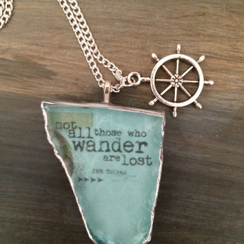"Beach glass necklace - ""not all those who wander are lost"" decoupage - rudder charm - unisex jewelry"