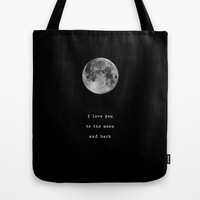 To the moon and back Tote Bag by Deadly Designer