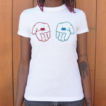 Ladies Red Pill, Blue Pill T-Shirt