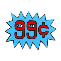 99 Cent Enamel Pin