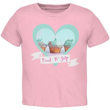 Treat Yo Self Cupcakes Toddler T Shirt