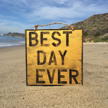 Best Day Ever Sign in Gold / Bohemian Decor