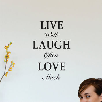 Wall Decal Quote live well - laugh often - love much Vinyl Wall Art