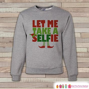 Selfie Elf Sweater - Funny Christmas Crewneck - Adult Holiday Sweater, Sweatshirt - Funny Christmas Sweater - Holiday Gift Idea - Elf Lover