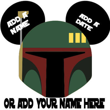 Star Wars Boba Fett Personalized w/ Name/Date Mickey Mouse Head Disney Vacation Birthday Printable Iron On Transfer DIY Clipart