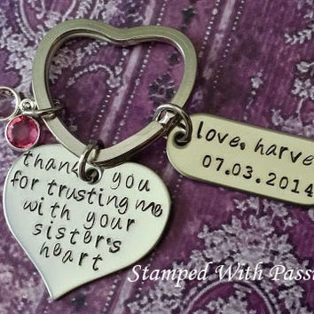 Hand Stamped KeyChain  - thank you for trusting me with your sisters heart - Sister of the bride
