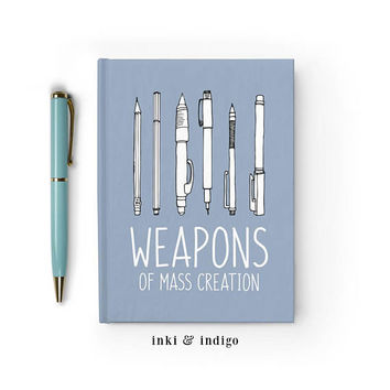 Weapons Of Mass Creation - Writing Journal, Hardcover Notebook, Sketchbook, Gift For Artists, Diary, Blank or Lined Pages, gift for writers