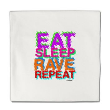 "Eat Sleep Rave Repeat Color Micro Fleece 14""x14"" Pillow Sham by TooLoud"
