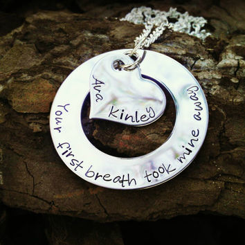 Your First Breath Took Mine Away Hand Stamped Necklace